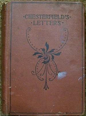 Letters, Sentences and Maxims: Lord Chesterfield