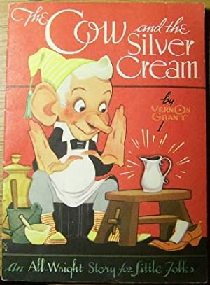 The Cow and the Silver Cream: Vernon Grant