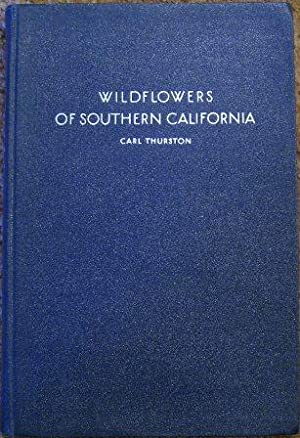 Wildflowers of Southern California: Carl Thurston