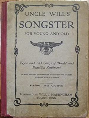 Uncle Will's Songster for Young and Old: Will J. Massingham