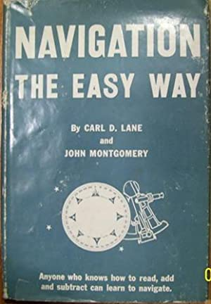 Navigation the Easy Way: Carl D. Lane