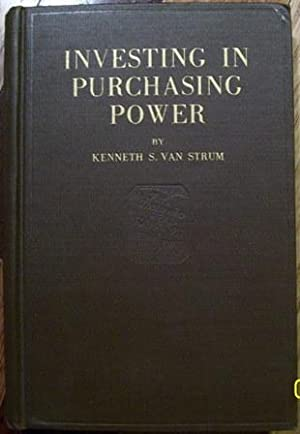 Investing in Purchasing Power: Kenneth S. Van Strum