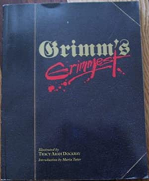 Grimm's Grimmest: Introduction By Maria