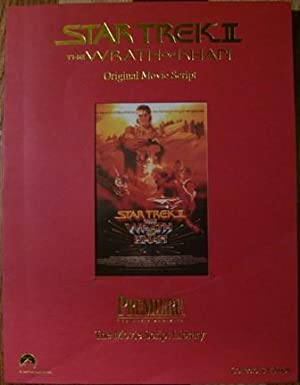 Star Trek II The Wrath of Khan Original Movie Script