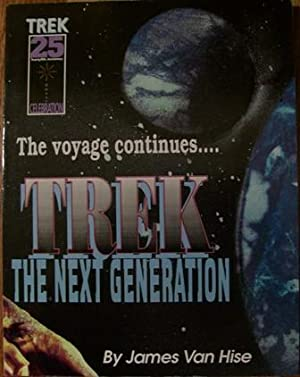 The Voyage Continues. Trek the Next Generation