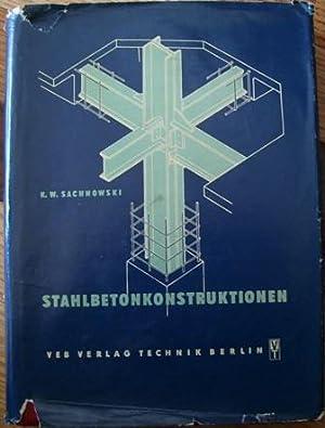 Stahlbetonkonstrukionen: K. W. Sachnowski