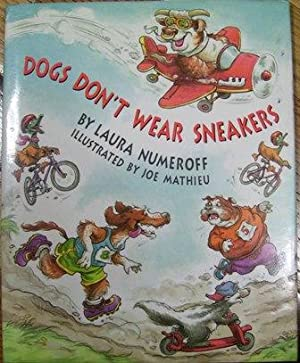 Dogs Don't Wear Sneakers: Laura Numeroff