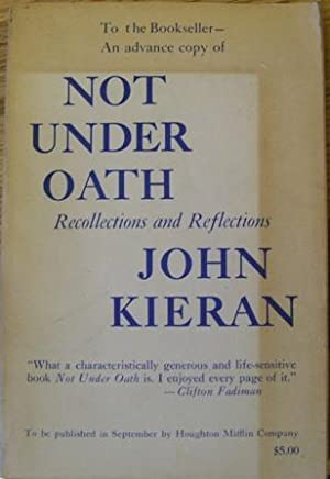 Not Under Oath: John Kieran