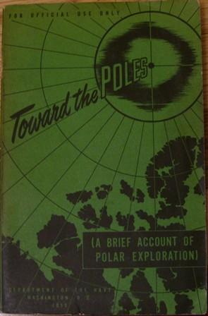 Toward the Poles: Department of the Navy
