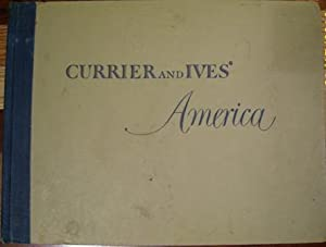 Currier and Ives' America: Edited By Colin Simkin