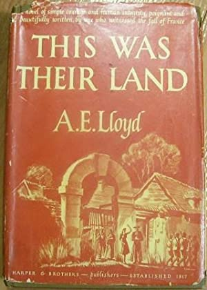This Was Their Land: A. E. Lloyd
