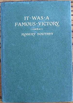 It Was a Famous Victory: Robert Southey