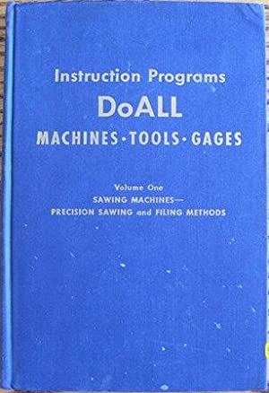 Instruction Programs DoAll Machines - Tools - Gages