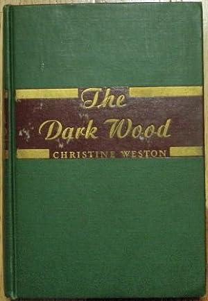 The Dark Wood: Christine Weston