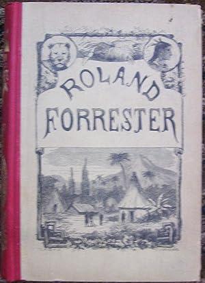 Roland Forrester Och Hans Systers Faror Och Afventyr Bland Nordamerikas Indianer: Robert Bird