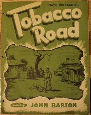 Tobacco Road Souvenir Programme: Jack Kirkland