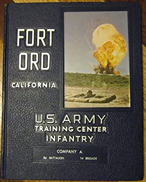 Fort Ord U.S. Army Training Center Infantry Company A 3d Battalion 1st Brigade