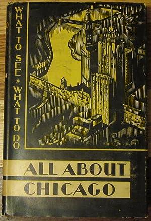 All About Chicago: John Ashenhurst and Ruth L. Ashenhurst