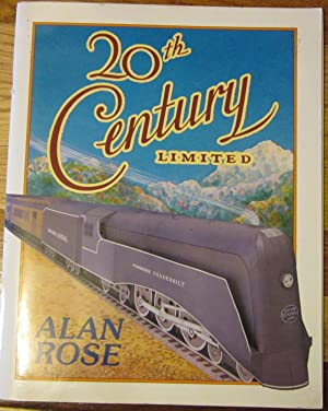 20th Century Limited: Alan Rose