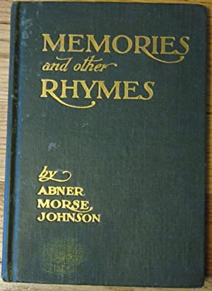 Memories and Other Rhymes: Abner Morse Johnson