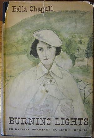 Burning Lights: Bella Chagall