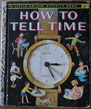 How to Tell Time: Jane Werner Watson