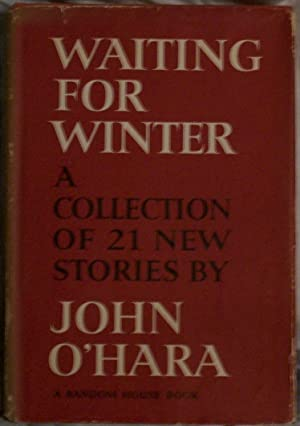 Waiting for Winter: John O'Hara