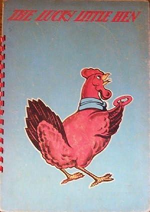 The Lucky Little Hen: Dorothea J. Snow