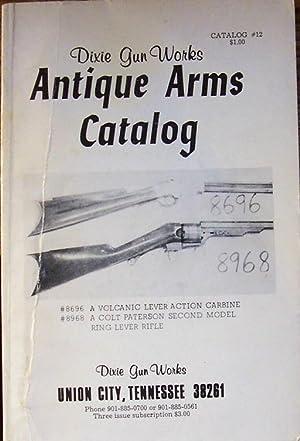Antique Arms Catalog #12: Dixie Gun Works