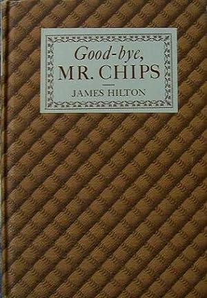 Good-bye, Mr. Chips: James Hilton