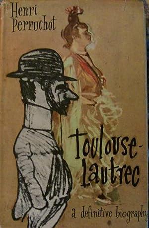 Toulouse Lautrec: Henri Perruchot