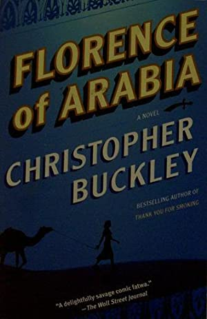 Florence of Arabia: Christopher Buckley