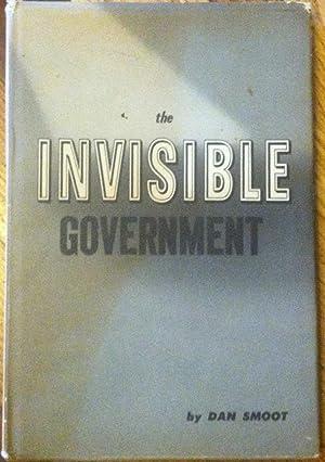 The Invisible Government: Dan Smoot