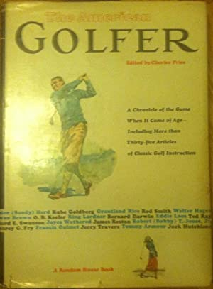 The American Golfer: Edited By Charles Price