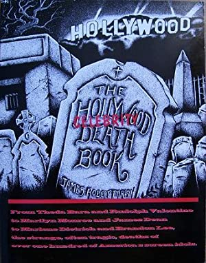 The Hollywood Celebrity Death Book: James Robert Parish
