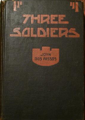 Three Soldiers: John Dos Passos