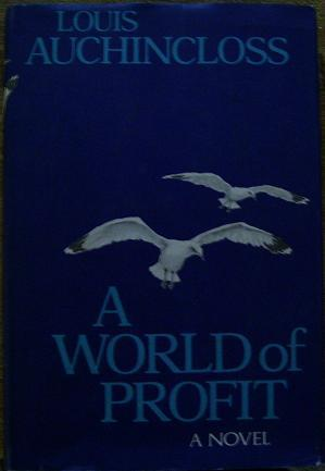 A World of Profit: Louis Auchincloss
