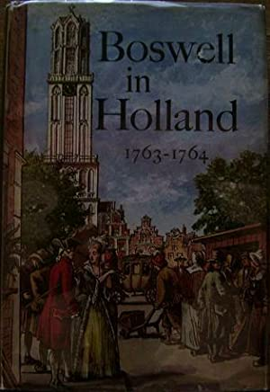 Boswell in Holland: James Boswell
