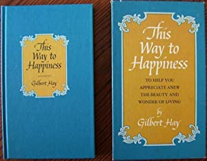 This Way To Happiness: Gilbert Hay