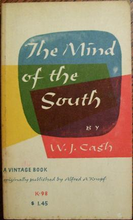 The Mind of the South: W.J. Cash