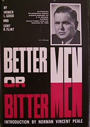 Better Men or Bitter Men: Cort L. Flint and Homer L. Good