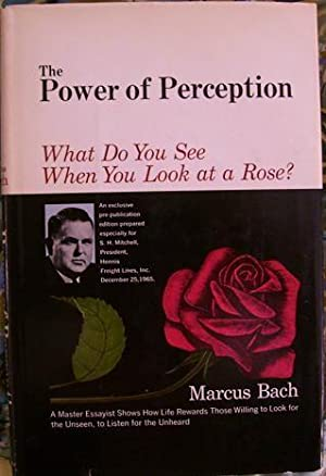 The Power of Perception: Marcus Bach