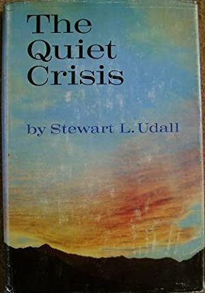 The Quiet Crisis: Stewart L. Udall