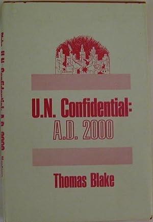U. N. Confidential: A. D. 2000: Thomas Blake