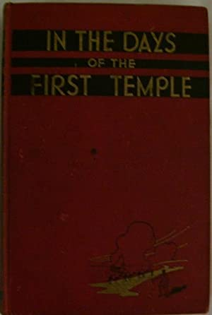 In the Days of the First Temple: Jacob S. Golub