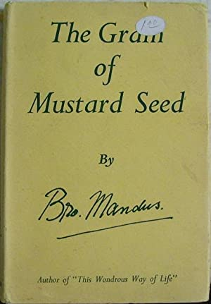 The Grain of Mustard Seed: Brother Mandus