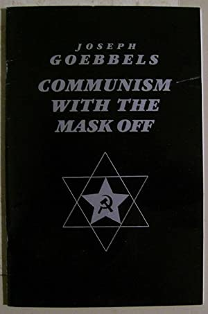 Communism with the Mask Off: Joseph Goebbels
