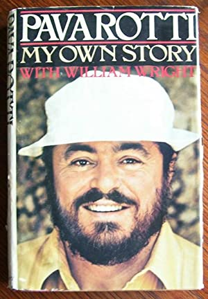 My Own Story: Luciano Pavarotti