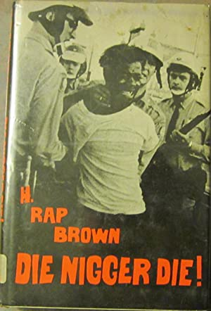 Die Nigger Die!: H. Rap Brown