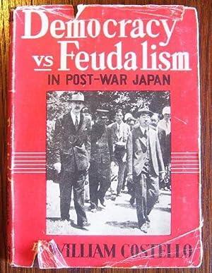 Democracy vs Feudalism in Post-War Japan: William Costello